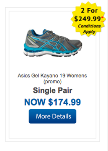Great offer if you need a couple of pairs of Kayano's :-)